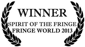 Spirit of the Fringe Fringe World 2013